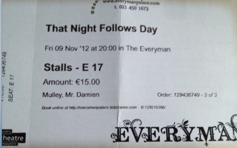 That Night Follows Day - Everyman